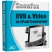 SnowFox DVD & Video to iPad Converter download