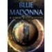 Blue Madonna: A Carol Reed Mystery download